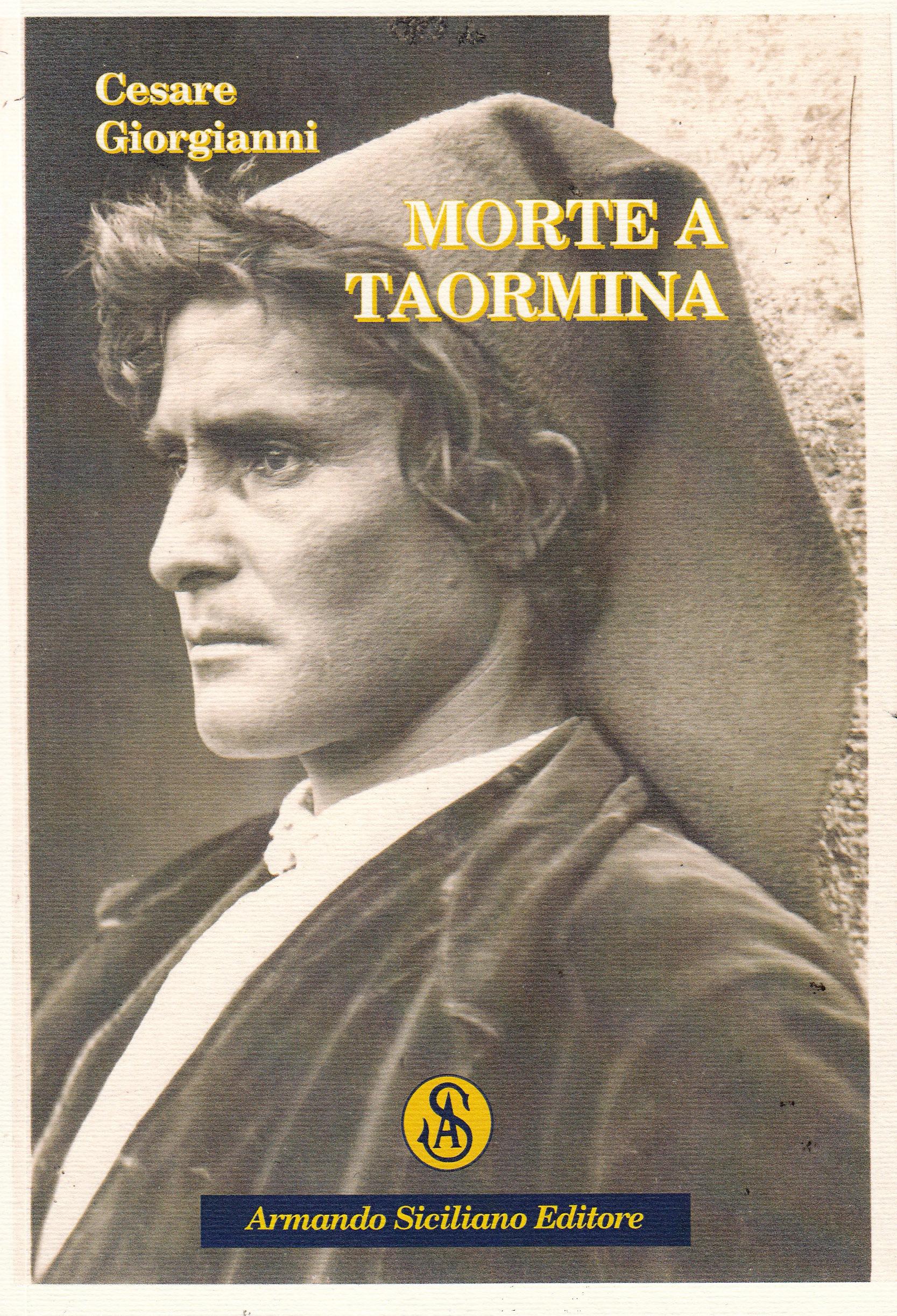 Cultura morte a taormina il nuovo romanzo del for Pro loco taormina